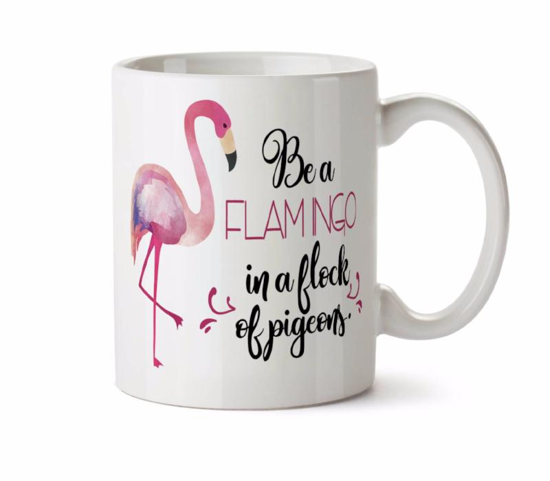 Be a FLAMINGO in a Flock of Pigeons -  Coffee Tea Mug -  Add Own Text to Personalize Funny Inspirational