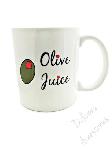 OLIVE JUICE  - I Love You -  11 ounce Dishwasher / Microwave Coffee Mug - Superb GIFT - May Add Own Text