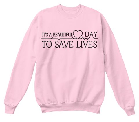"""Its A Beautiful Day To Save Lives ""Greys Anatomy Sweatshirt Womens Long Sleeve Shirt Tumblr College Crewneck Pink Hoodies"