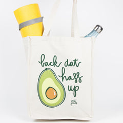 Fresh Prints Press - 'Back That Hass Up' Tote Bag Tote Bag- Loxley and Leaf