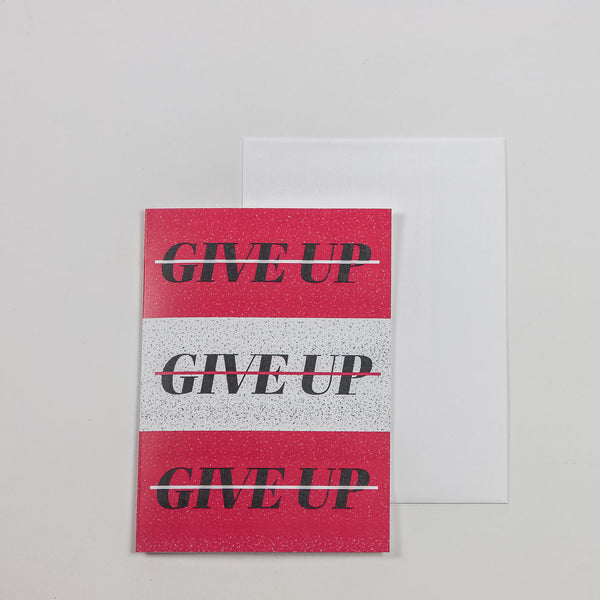Never Give Up Greeting Card - Loxley and Leaf