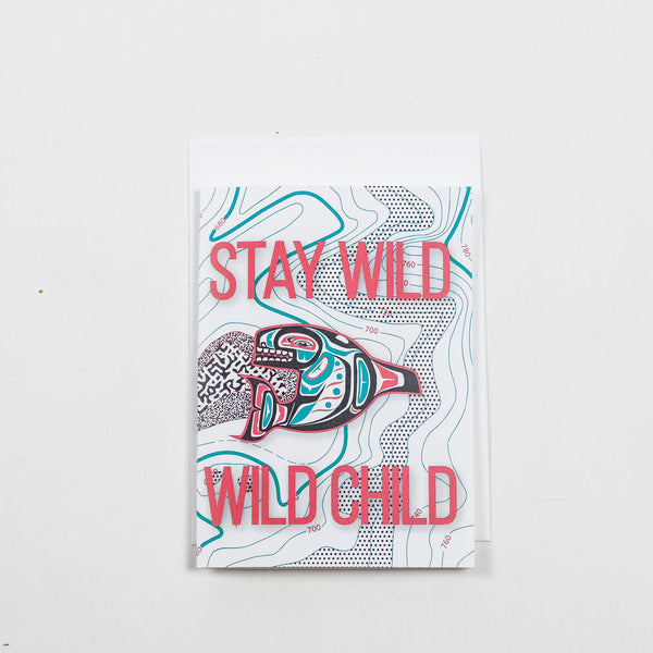 Stay Wild, Wild Child Greeting Card Greeting Cards- Loxley and Leaf