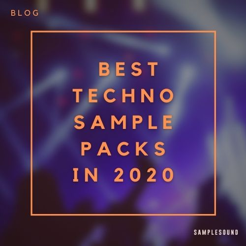 Top 6 Techno Sample Packs for Music Producers on Samplesound