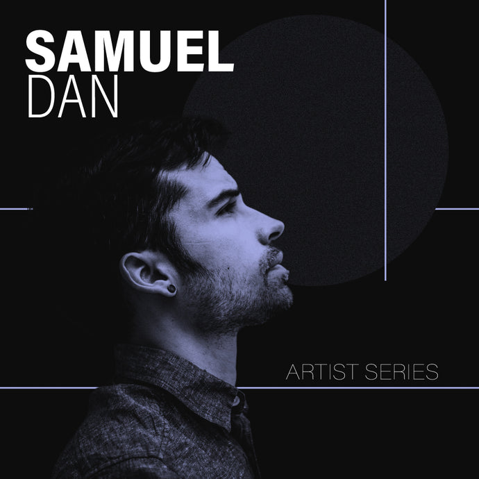 Artist Interview: Samuel Dan