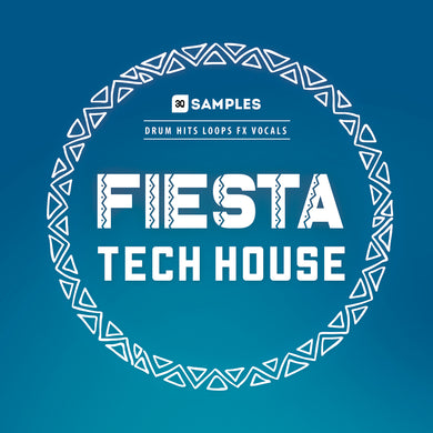 Fiesta Tech House
