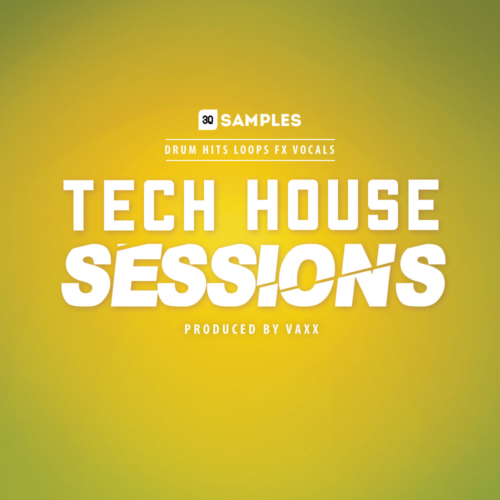 Tech House </br> Sessions