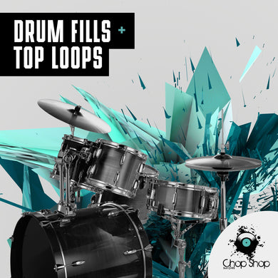 Drum Fills + Top Loops