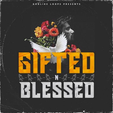 Gifted N Blesed <br> Trap Sounds