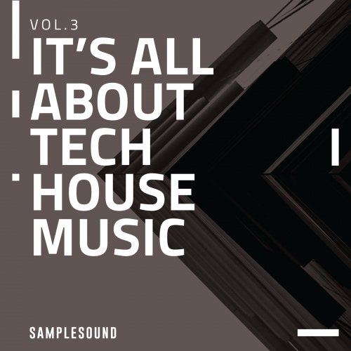 It's All About Tech House Music Vol. 3