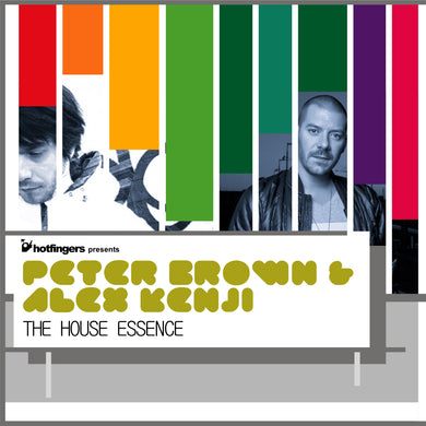 Peter Brown & Alex Kenji - The House Essence