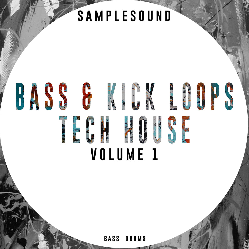 Bass & Kick Loops Tech House Vol 1