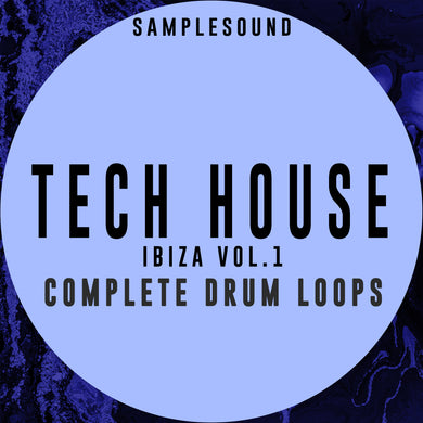 FREE TECH HOUSE SAMPLES - Tech House Ibiza Volume 1 - Complete Drum Loops