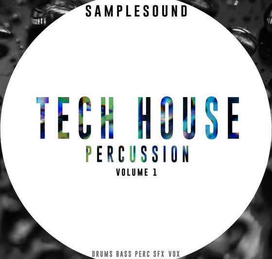 Tech House Percussion Volume 1