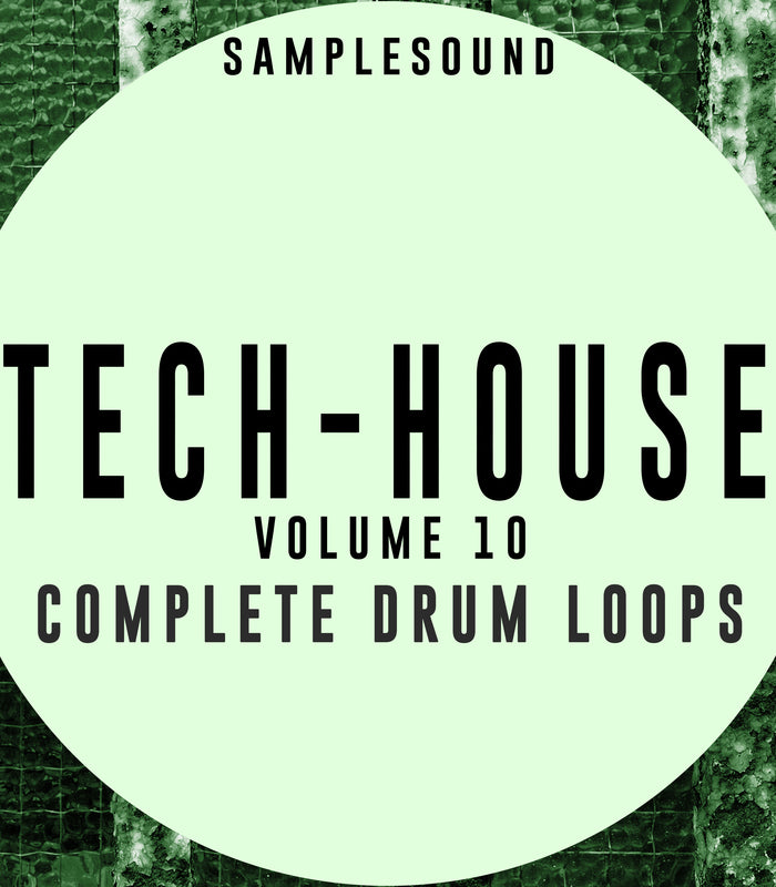 Tech House Volume 10 - Complete Drum Loops