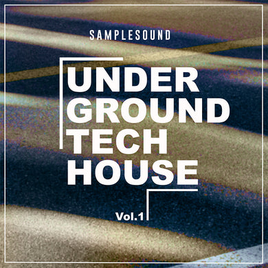 Underground Tech House Volume 1