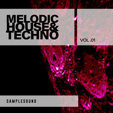Melodic House & Techno Volume 1