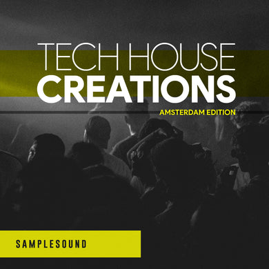 Tech House Creations - Amsterdam Edition