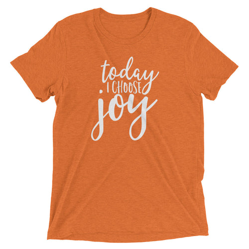 Today I Choose Joy T-Shirt