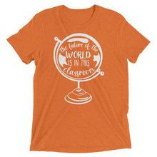 The Future of the World is in this Classroom Tri-Blend Shirt
