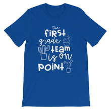 The First Grade Team Is On Point T-Shirt