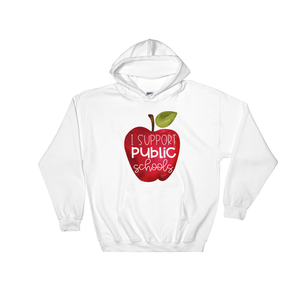 I Support Public Schools Hooded Sweatshirt