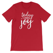 Today I Choose Joy Shirt