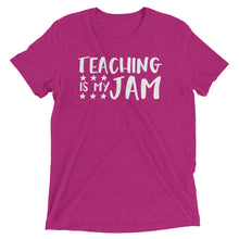 Teaching Is My Jam Tri Blend Shirt