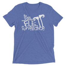 This Class Is Under Elf Surveillance Tri-Blend Shirt
