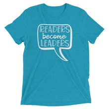 Readers Become Leaders Tri Blend Shirt