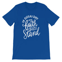 In Oceans Deep My Faith Will Stand T-Shirt