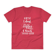 First I Drink the Coffee then I Teach Second Grade V-Neck T-Shirt