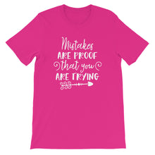 Mistakes Are Proof That You Are Trying Shirt