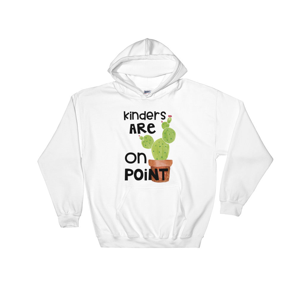 Kinder Are On Point Hooded Sweatshirt