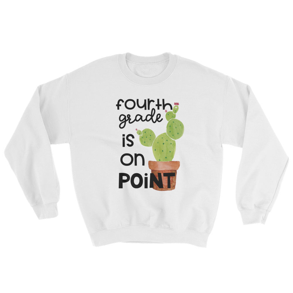Fourth Grade Is On Point Crewneck Sweatshirt