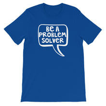 Be A Problem Solver Shirt