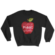 I Support Public School Crewneck Sweatshirt