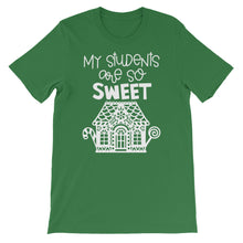 My Students Are So Sweet Shirt