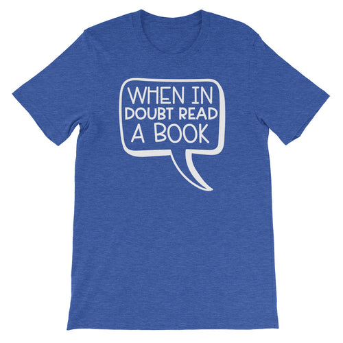 When In Doubt Read A Book Shirt