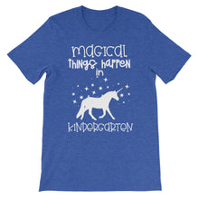 Magical Things Happen In Kindergarten