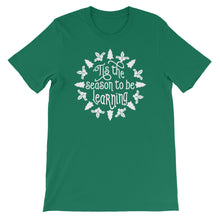 'Tis The Season To Be Learning Shirt