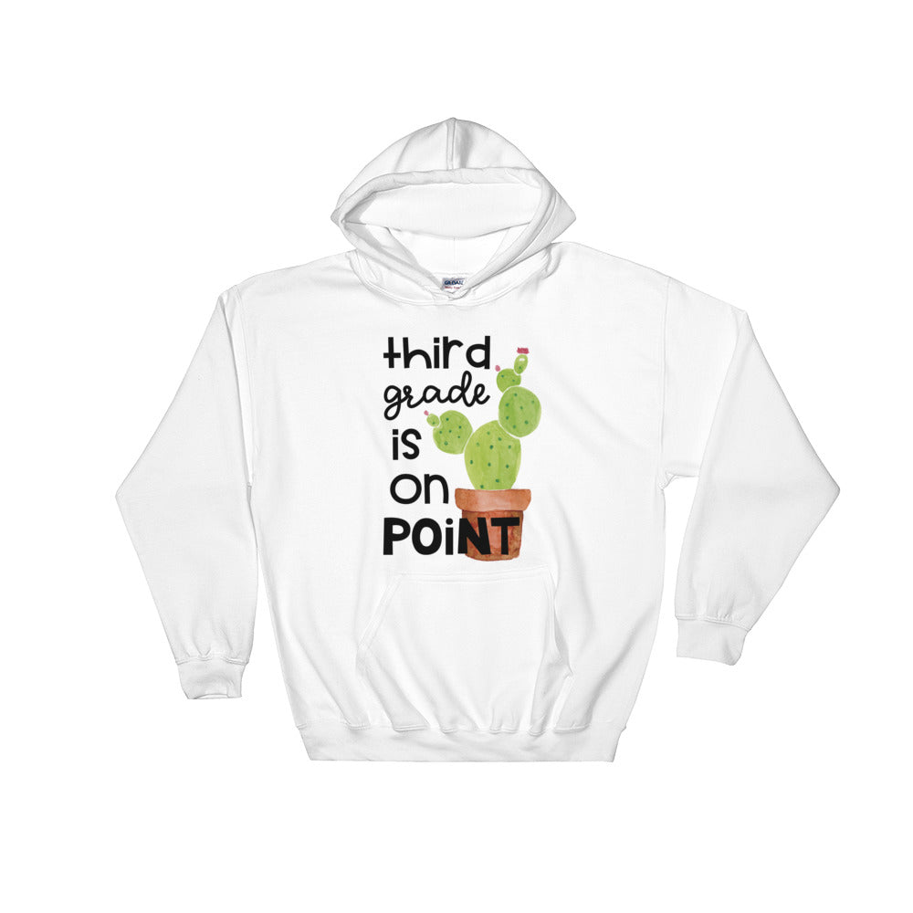 Third Grade Is On Point Hooded Sweatshirt
