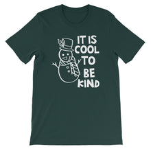 It Is Cool To Be Kind Shirt