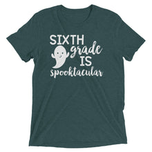 Sixth Grade Is Spooktacular Tri Blend Shirt