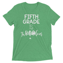 Fifth Grade Is FaBOOlous Tri Blend Shirt