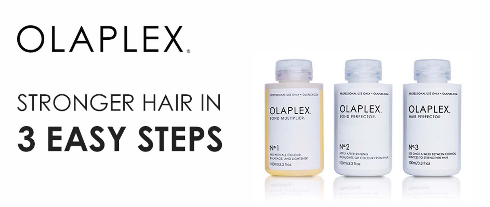 3 Easy steps from Olaplex