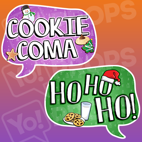 The Holiday/Christmas 3.0 Prop - (Cookie Coma/Ho Ho Ho!)