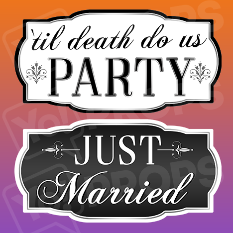 Classy Wedding Prop – Til Death Do Us Party / Just Married