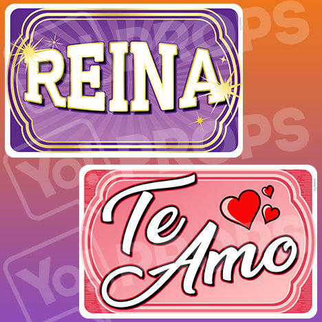 Espanol Prop – Reina/Te Amo (Goddess / Love You)