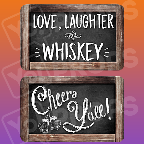Rustic Wedding Prop – Love, Laughter, and Whiskey / Cheers, Y'all!