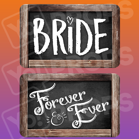 Rustic Wedding Prop – Bride / Forever & Ever